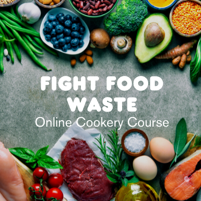 Fight Food Waste - Cookery Course